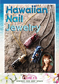 Hawaiian Nail Jewelry