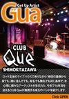 Gua 「CLUB Que」